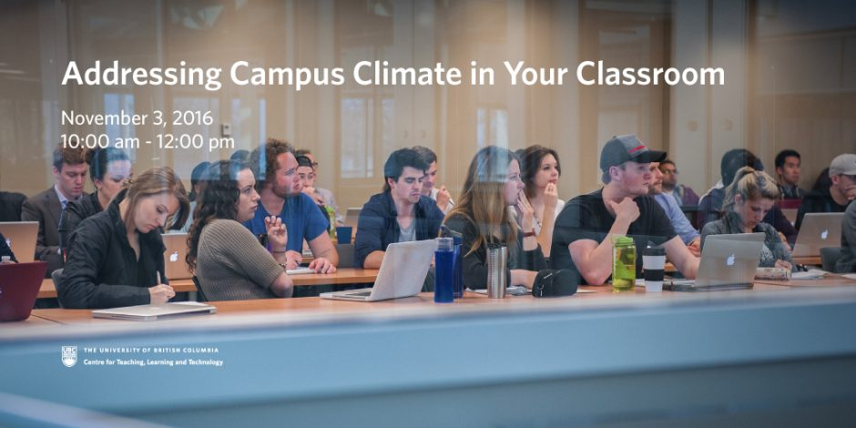 Addressing Campus Climate in Your Classroom, Nov 3, 10AM-12PM